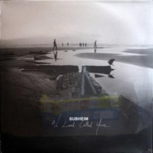 Subheim - No Land Called Home