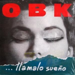 OBK - Llámalo Sueño