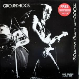 Groundhogs - Hoggin' The Stage