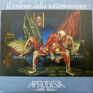 Afrodisia Citta Libera - Il Veleno Della Sottomissione