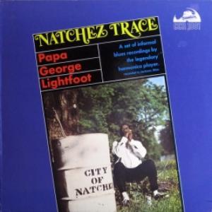 Papa Georges Lightfoot - Natchez Trace