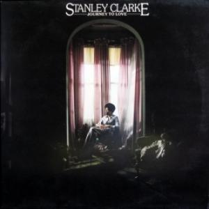 Stanley Clarke - Journey To Love (feat. Jeff Beck, John McLaughlin, Chick Corea, George Duke)