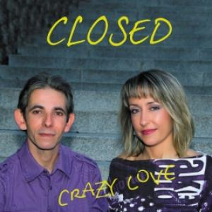 Closed - Crazy Love