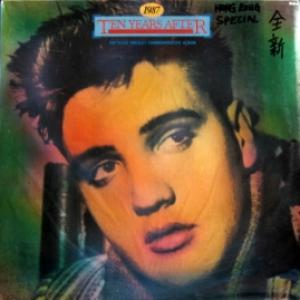 Elvis Presley - 1987 - Ten Years After / The Elvis Presley Commemorative Album