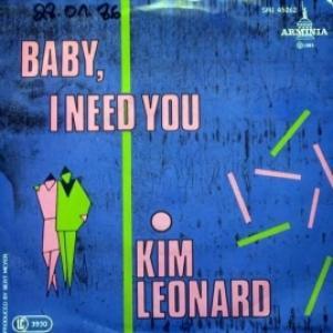 Kim Leonard - Baby, I Need You (NM/M)