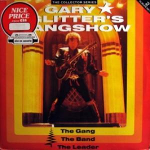 Gary Glitter - Gary Glitter's Gangshow: The Gang, The Band, The Leader