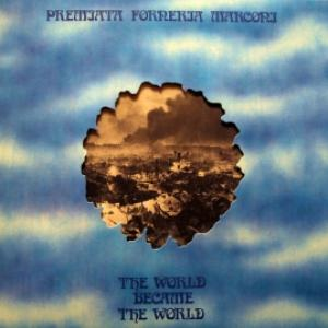 Premiata Forneria Marconi (P.F.M.) - The World Became The World