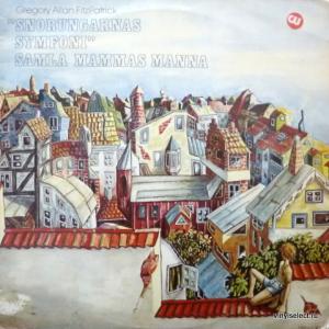 Samla Mammas Manna,Gregory Allan FitzPatrick - Snorungarnas Symfoni