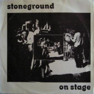 Stoneground - On Stage
