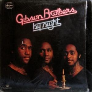 Gibson Brothers - By Night