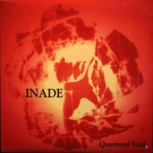 Inade - Quartered Void