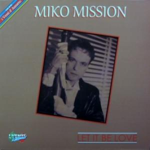 Miko Mission - Let It Be Love