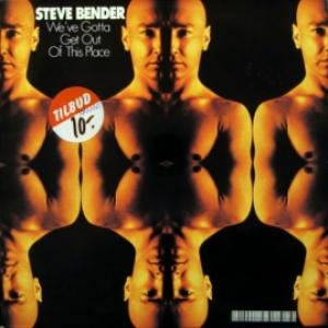 Steve Bender (Dschinghis Khan) - We've Gotta Get Out Of This Place
