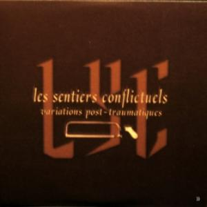 Les Sentiers Conflictuels - Variations Post-Traumatiques