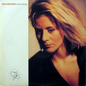 Nilla Backman (ex-Katz) - Even If You Say