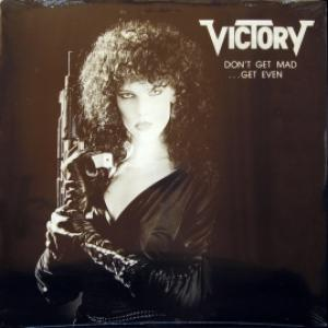 Victory - Don't Get Mad - Get Even