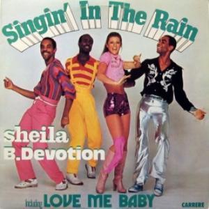 Sheila B.Devotion - Singin' In The Rain Including Love Me Baby