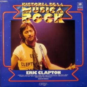 Eric Clapton - Historia De La Musica Rock 10
