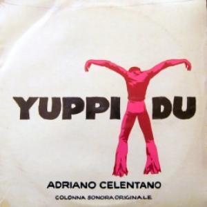 Adriano Celentano - Yuppi Du: Colonna Sonora Originale (sealed)