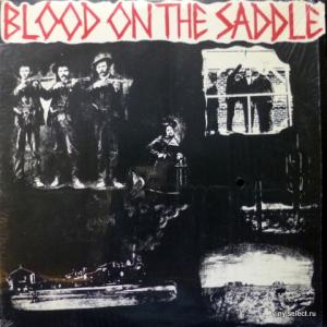 Blood On The Saddle - Blood On The Saddle