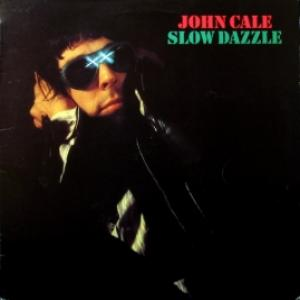 John Cale - Slow Dazzle (feat. Brian Eno & Phil Manzanera)