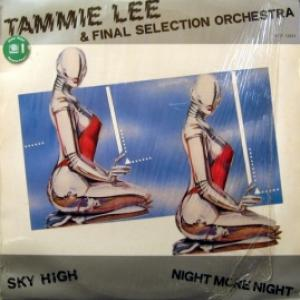 Tammie Lee / Final Selection Orchestra - Sky High / Night More Night