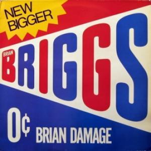 Brian Briggs - Brian Damage