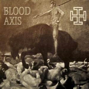 Blood Axis - The Gospel Of Inhumanity