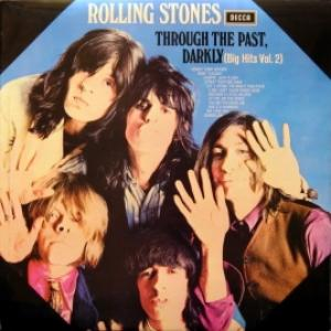 Rolling Stones,The - Through The Past, Darkly (Big Hits Vol. 2)