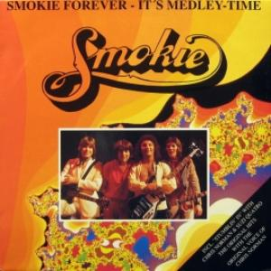 Smokie - Smokie Forever - It's Medley-Time