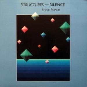 Steve Roach - Structures From Silence (USA)