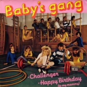 Baby's Gang - Challenger/Happy Birthday