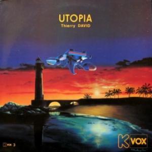 Thierry David - Utopia
