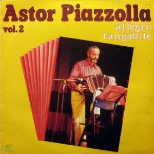 Astor Piazzolla - Vol. 2 - Allegro Tangabile