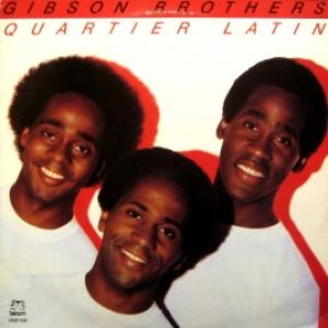 Gibson Brothers - Quartier Latin