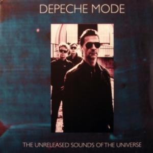 Depeche Mode - The Unreleased Sounds Of The Universe