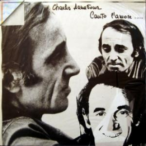 Charles Aznavour - Canto L'amore...