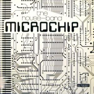 House-Band, The - Microchip
