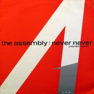 Assembly,The - Never Never (Extended Version)