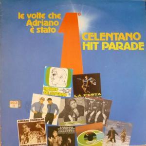 Adriano Celentano - Celentano Hit Parade - Le Volte Che Adriano E' Stato Primo