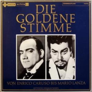 Enrico Caruso & Mario Lanza - Die Goldene Stimme