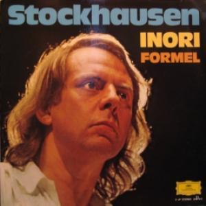Karlheinz Stockhausen - Inori / Formel