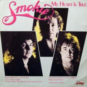 Smokie - My Heart Is True