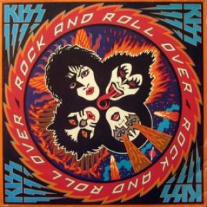 Kiss - Rock And Roll Over (GER)