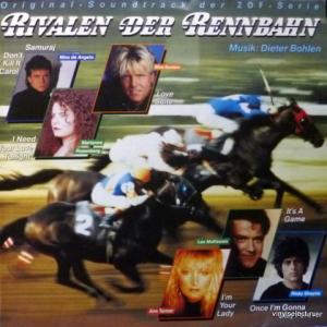 Dieter Bohlen (Modern Talking;Blue System) - Rivalen Der Rennbahn (Original Soundtrack Der ZDF-Serie) (Club Edition)