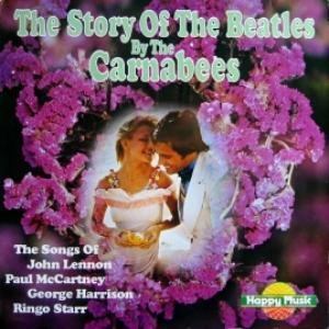 Carnabees,The - The Story Of The Beatles
