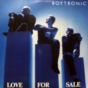 Boytronic - Love For Sale