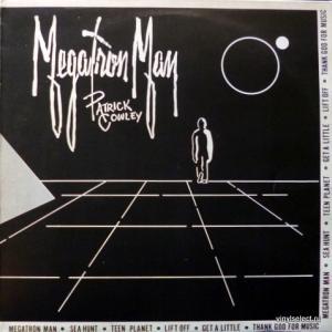 Patrick Cowley - Megatron Man