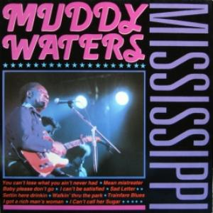 Muddy Waters - Mississippi
