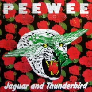 Pee Wee Bluesgang - Jaguar And Thunderbird